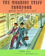 The Working Stiff Cookbook