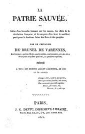 La patrie sauvee, ou idees d'un honnete homme sur les causes, les effets de la revolution francaise (etc.)