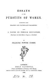 Essays on the pursuits of women. Also a paper on Female education