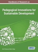Handbook of Research on Pedagogical Innovations for Sustainable Development PDF