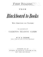 First Reading: From Blackboard to Books, with Directions for Teachers ; to Accompany Calkins's Reading Cards