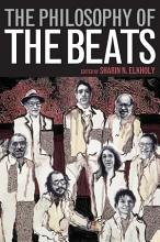 The Philosophy of the Beats PDF