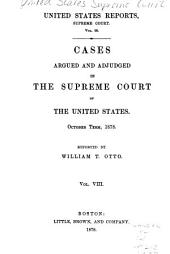 Cases Argued and Adjudged in the Supreme Court of the United States: Volume 98