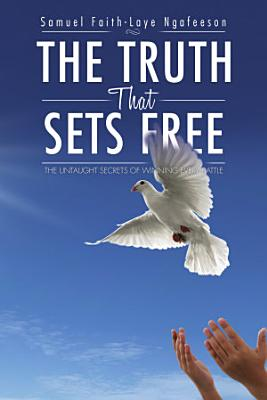 The Truth That Sets Free PDF