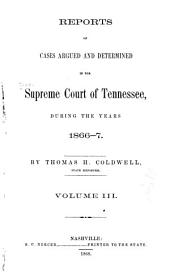 Reports of Cases Argued and Determined in the Supreme Court of Tennessee: Volume 43