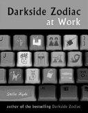 Darkside Zodiac at Work