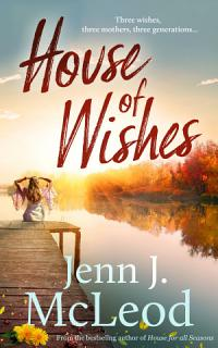 House of Wishes Book