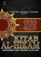 Kitab Al-Hikam: Jalan Kalbu Para Perindu Allah SWT.