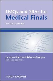EMQs and SBAs for Medical Finals: Edition 2