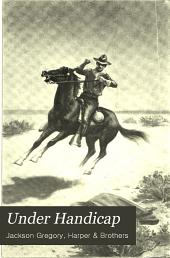 Under Handicap: A Novel