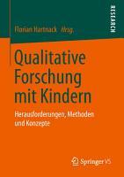 Qualitative Forschung mit Kindern PDF