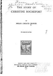 The Story of Christine Rochefort