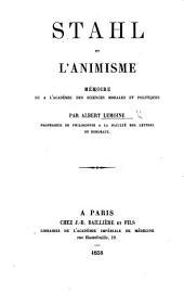 Stahl et l'Animisme. Mémoire, etc
