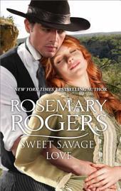 Sweet Savage Love