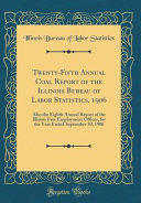 Twenty Fifth Annual Coal Report of the Illinois Bureau of Labor Statistics  1906 PDF