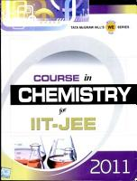 Course In Chemistry Iit Jee 2011 PDF
