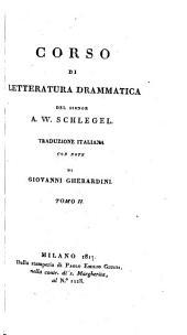 Corso di letteratura drammatica. Trad. italiana con note di Giovanni Gherardini: Volume 2