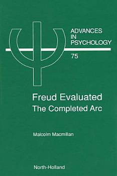 Freud Evaluated   The Completed Arc PDF