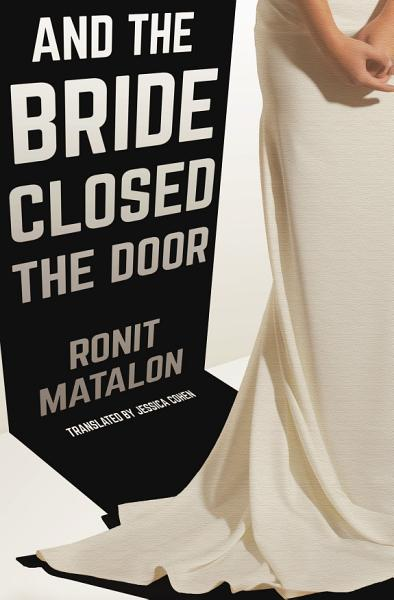 Download And the Bride Closed the Door Book