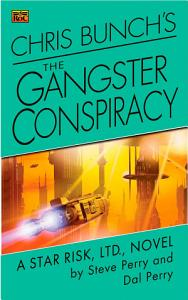 Chris Bunch s The Gangster Conspiracy Book
