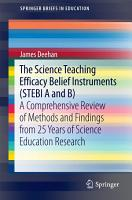 The Science Teaching Efficacy Belief Instruments  STEBI A and B  PDF
