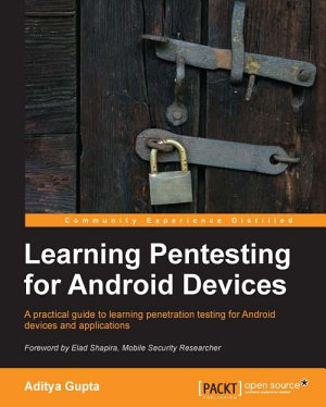 Learning Pentesting for Android Devices