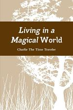 Living in a Magical World