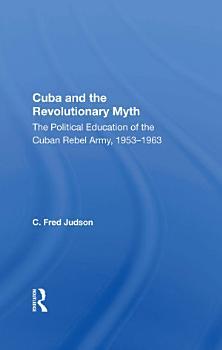 Cuba And The Revolutionary Myth PDF