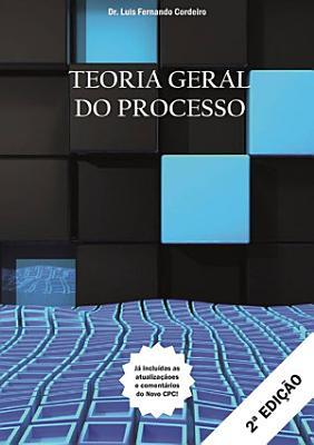 Teoria Geral Do Processo PDF