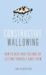 Constructive Wallowing Book PDF