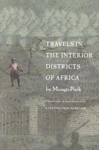 Travels in the Interior Districts of Africa Book