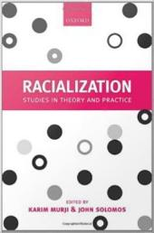 Racialization: Studies in Theory and Practice