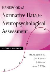 Handbook of Normative Data for Neuropsychological Assessment: Edition 2
