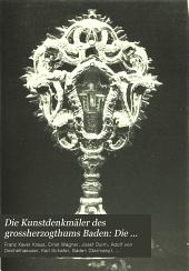 Die Kunstdenkmäler des grossherzogthums Baden: Die kunstdenkmäler des kreises Lörrach