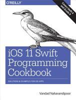 IOS 11 Swift Programming Cookbook PDF