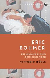 Eric Rohmer: Filmmaker and Philosopher