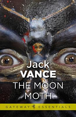 The Moon Moth and Other Stories PDF