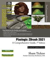 Pixologic ZBrush 2021  A Comprehensive Guide  7th Edition PDF