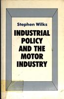 Industrial Policy and the Motor Industry PDF