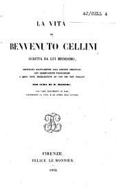 La vita di Benvenuto Cellini: Volume 1