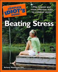 The Complete Idiot S Guide To Beating Stress Book PDF