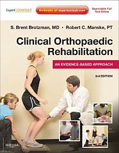 Clinical Orthopaedic Rehabilitation E Book