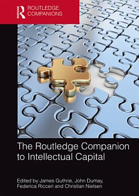 The Routledge Companion to Intellectual Capital PDF
