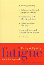 Facing and Fighting Fatigue