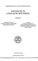 Proceedings of the Symposium on Advances in Lead Acid Batteries PDF