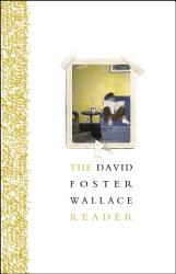The David Foster Wallace Reader Book PDF