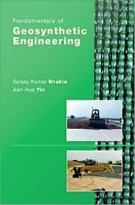 Fundamentals of Geosynthetic Engineering