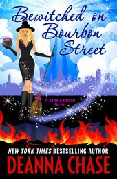 Bewitched on Bourbon Street: Jade Calhoun, Book 7
