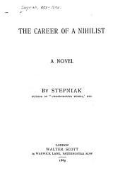 The Career of a Nihilist: A Novel