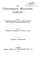 The Gentleman's Magazine Library: Being a Classified Collection of the Chief Contents of the Gentleman's Magazine from 1731 to 1868, Volume 12